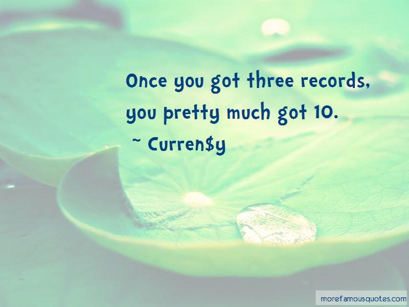 Curren$y Quotes Pictures 4