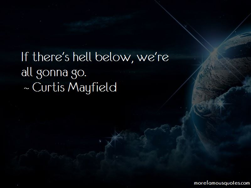 Curtis Mayfield Quotes Pictures 3