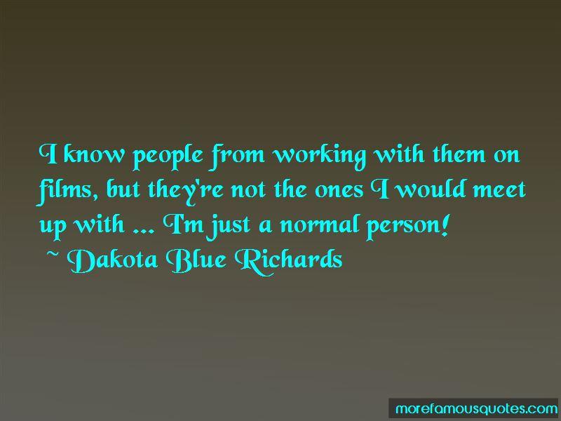 Dakota Blue Richards Quotes Pictures 2