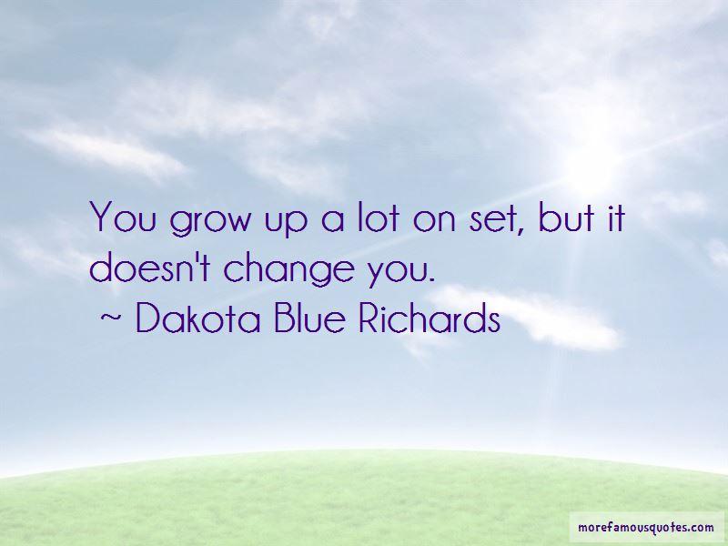 Dakota Blue Richards Quotes Pictures 4