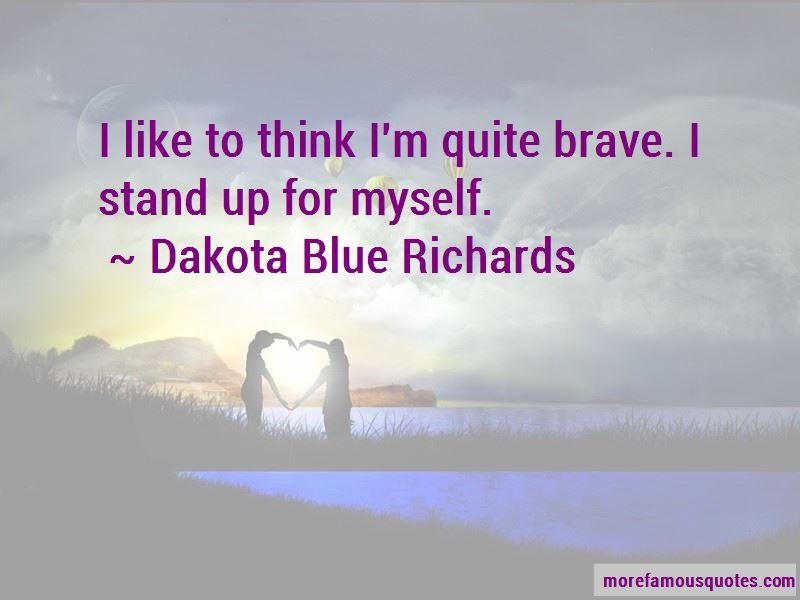 Dakota Blue Richards Quotes