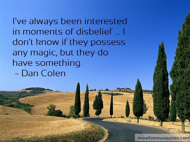 Dan Colen Quotes Pictures 2