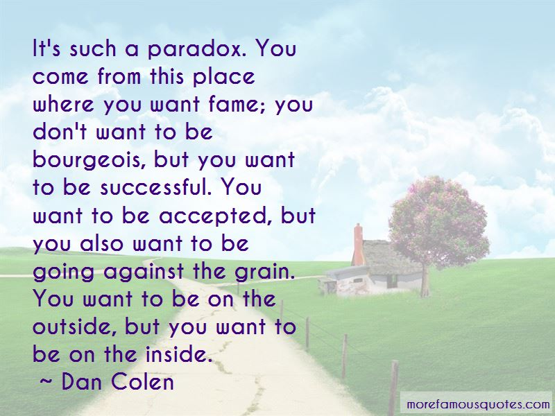 Dan Colen Quotes Pictures 3