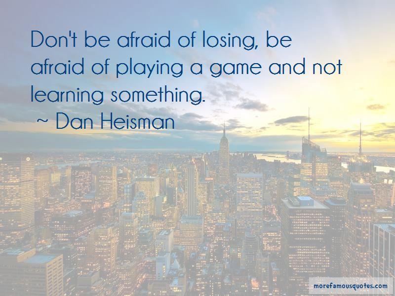 Dan Heisman Quotes