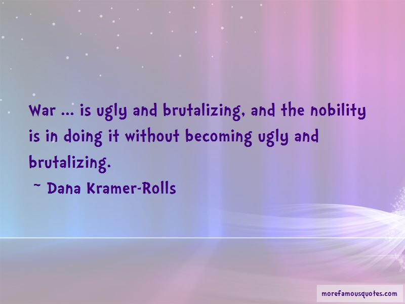 Dana Kramer-Rolls Quotes