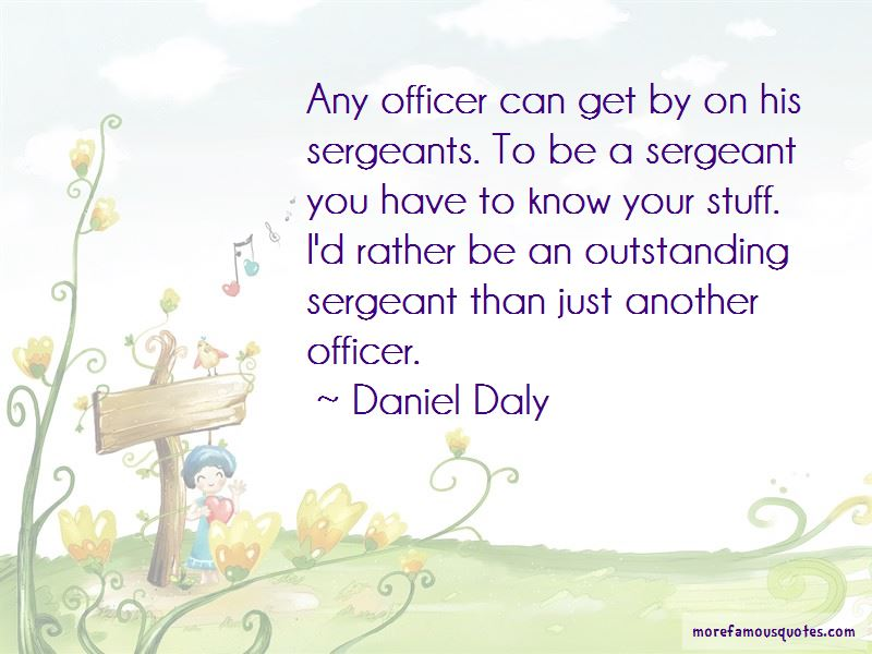 Daniel Daly Quotes