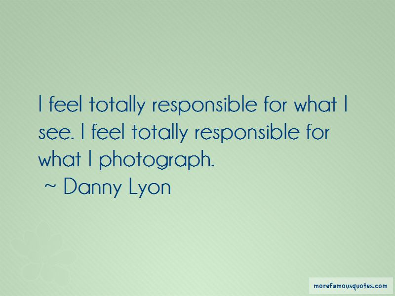 Danny Lyon Quotes Pictures 3