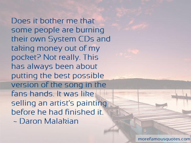 Daron Malakian Quotes