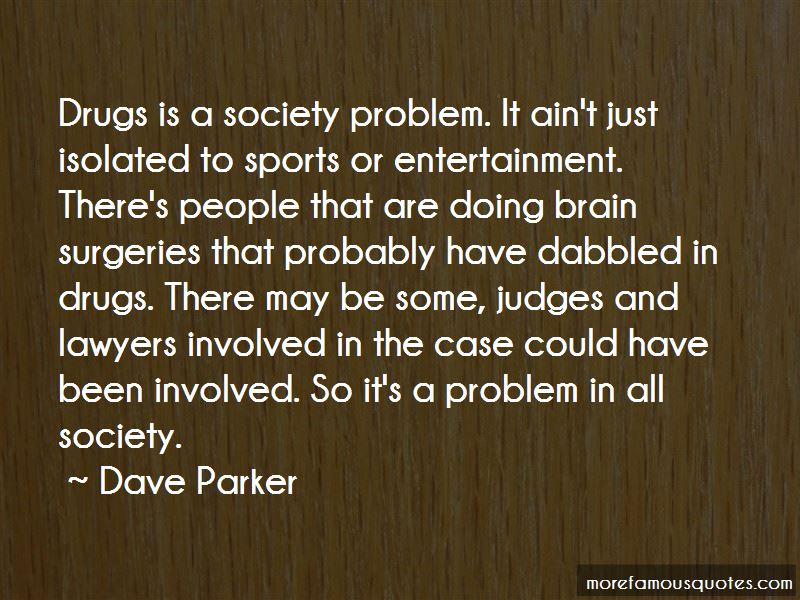 Dave Parker Quotes Pictures 3
