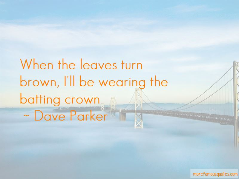 Dave Parker Quotes