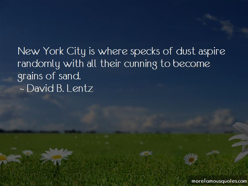 David B. Lentz Quotes Pictures 2