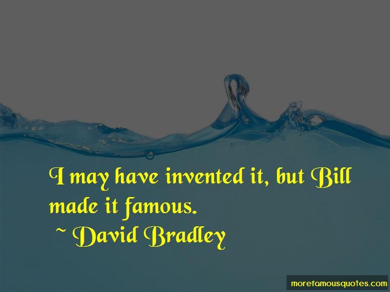 David Bradley Quotes Pictures 2