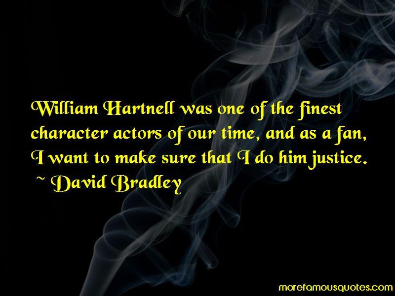 David Bradley Quotes Pictures 4
