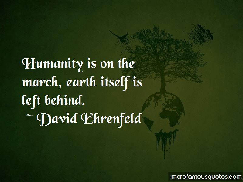 David Ehrenfeld Quotes Pictures 3