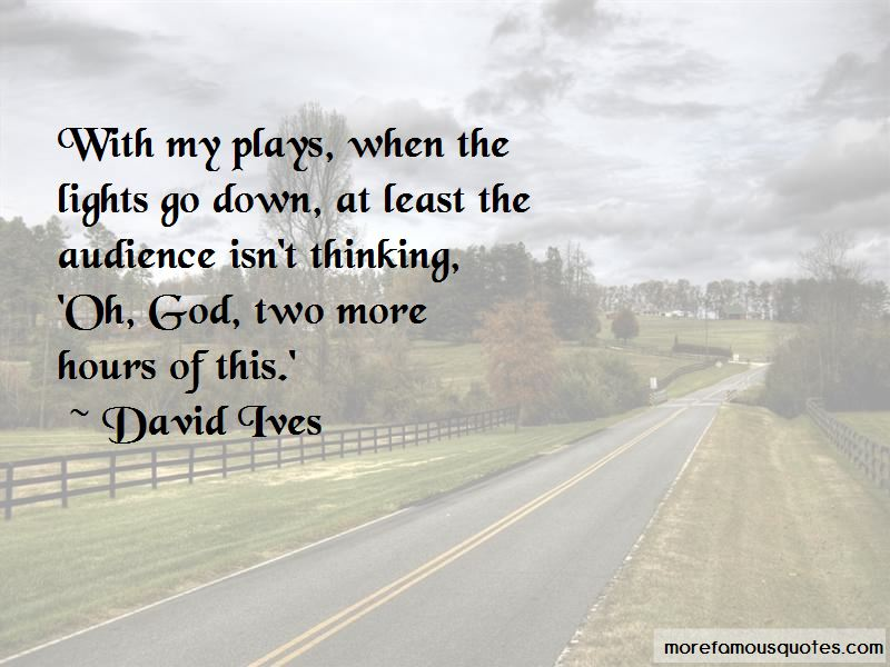 David Ives Quotes Pictures 4