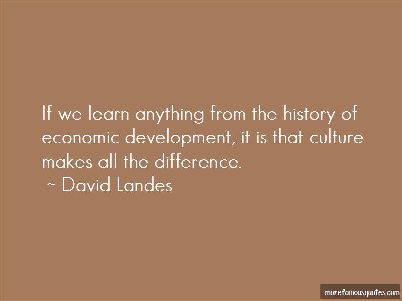 David Landes Quotes