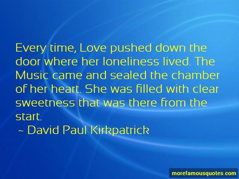 David Paul Kirkpatrick Quotes Pictures 2