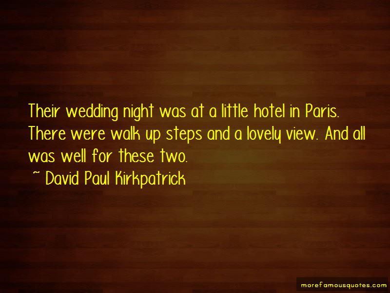 David Paul Kirkpatrick Quotes