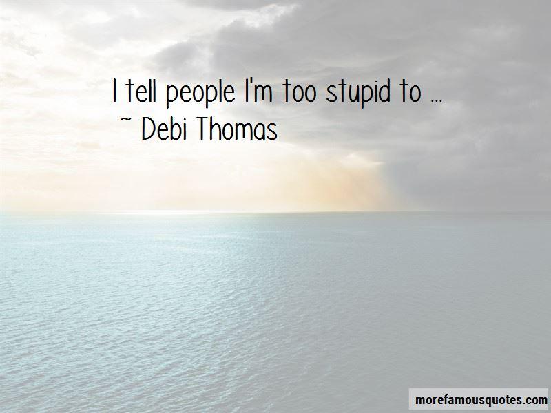 Debi Thomas Quotes Pictures 3