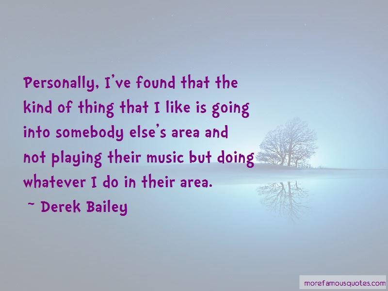 Derek Bailey Quotes Pictures 4