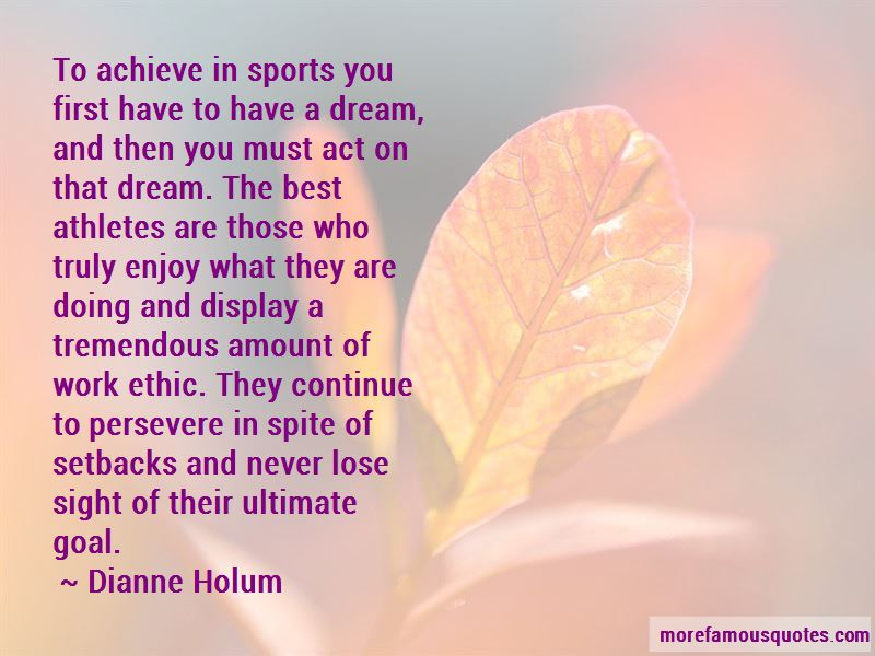 Dianne Holum Quotes