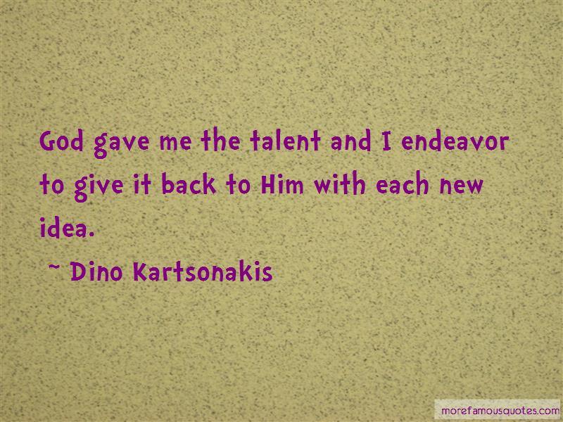 Dino Kartsonakis Quotes Pictures 3