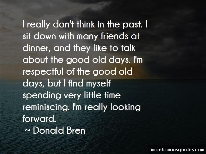 Donald Bren Quotes Pictures 2