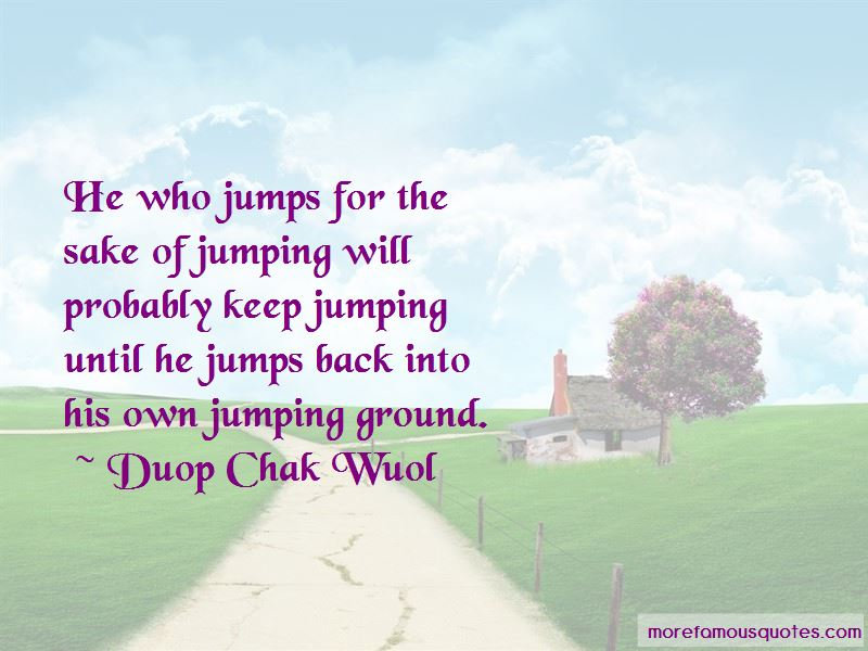 Duop Chak Wuol Quotes Pictures 2