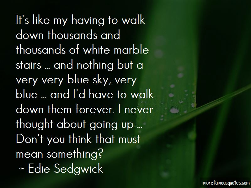 Edie Sedgwick Quotes Pictures 2