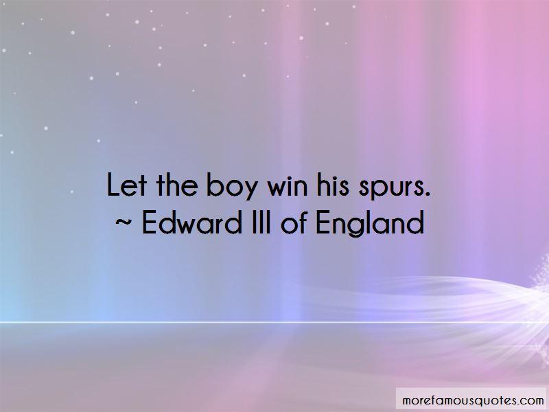 Edward III Of England Quotes