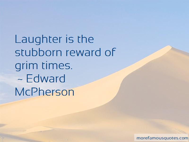 Edward McPherson Quotes
