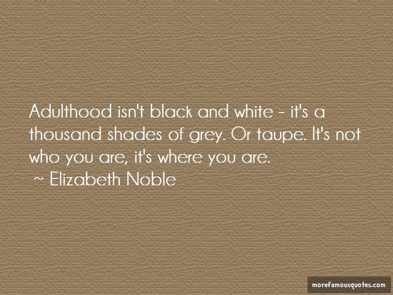 Elizabeth Noble Quotes Pictures 2