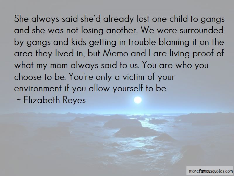 Elizabeth Reyes Quotes