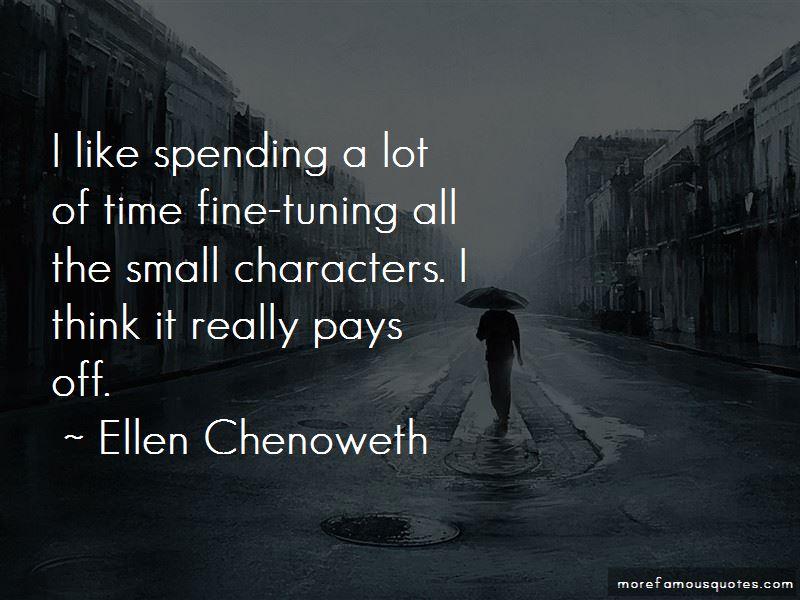 Ellen Chenoweth Quotes Pictures 2