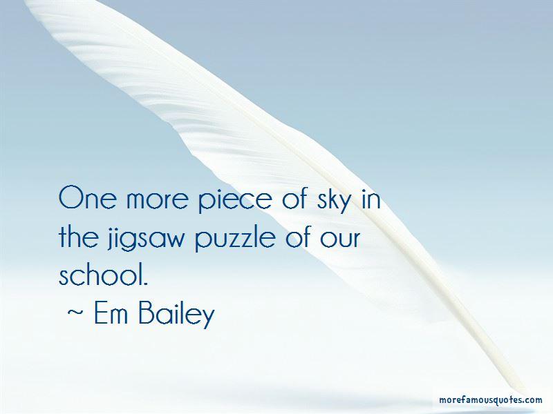 Em Bailey Quotes
