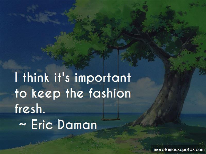 Eric Daman Quotes Pictures 2