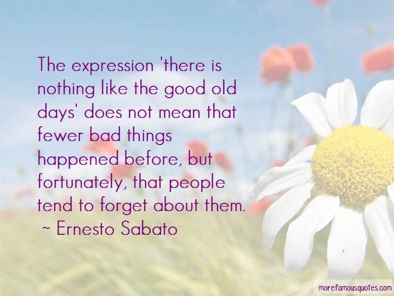 Ernesto Sabato Quotes Pictures 3