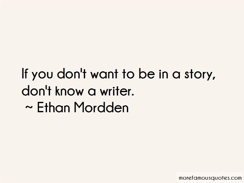 Ethan Mordden Quotes
