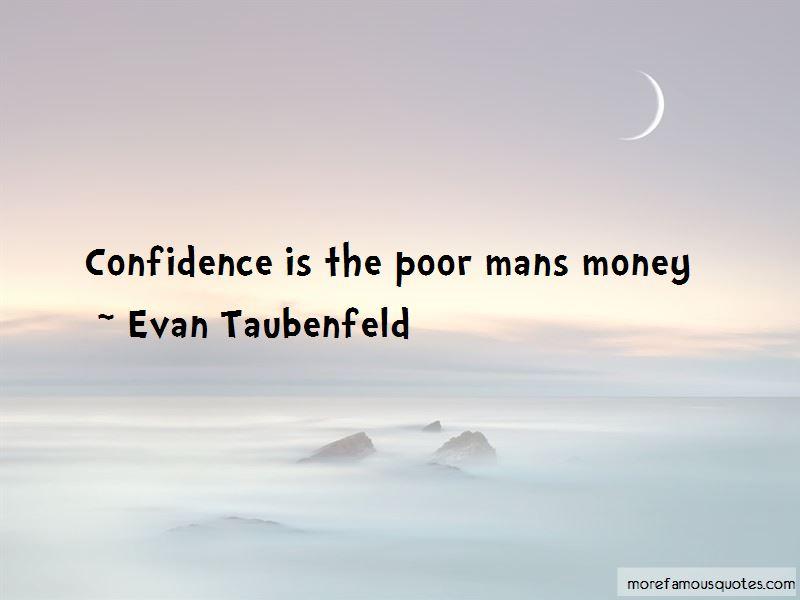 Evan Taubenfeld Quotes