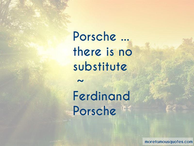 Ferdinand Porsche Quotes Pictures 3