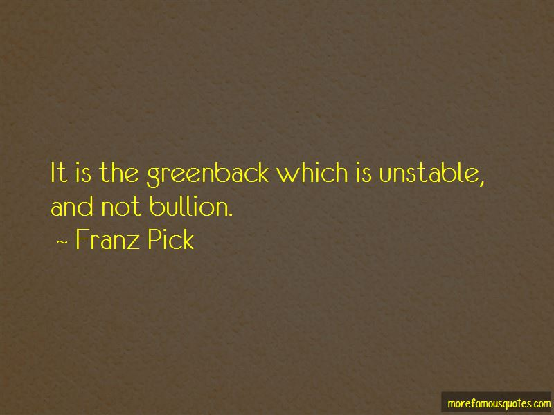 Franz Pick Quotes Pictures 2