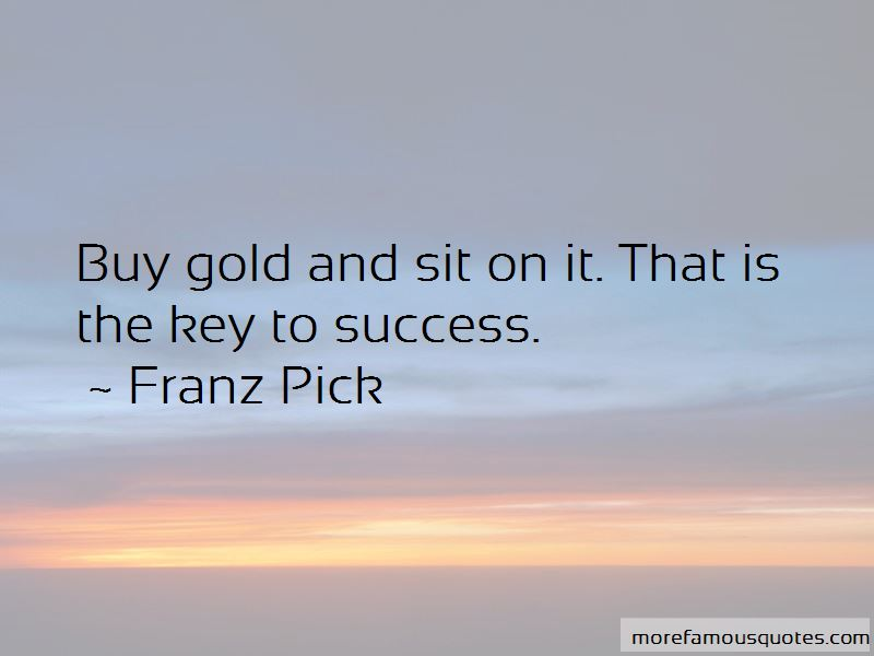 Franz Pick Quotes Pictures 3