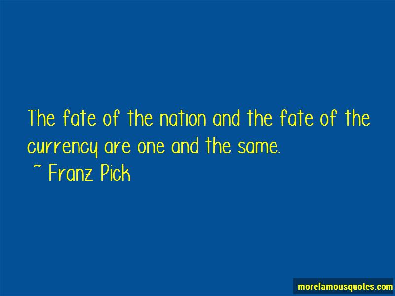 Franz Pick Quotes Pictures 4