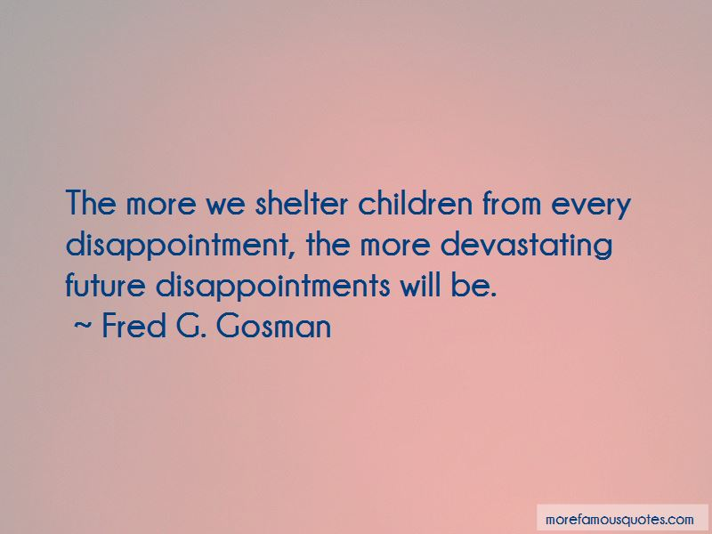 Fred G. Gosman Quotes Pictures 3
