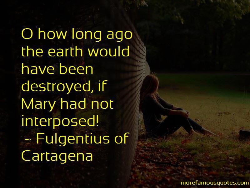 Fulgentius Of Cartagena Quotes Pictures 2
