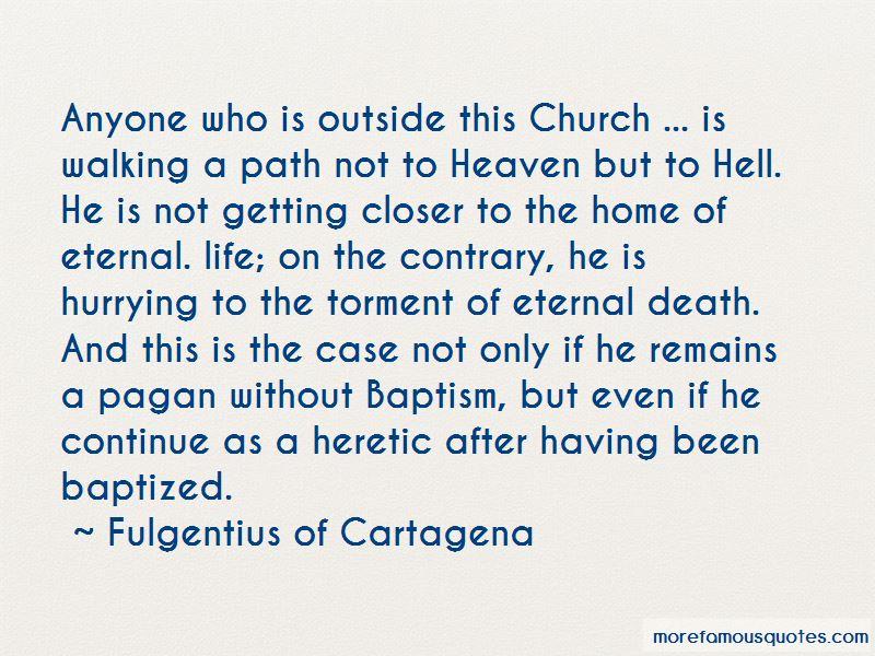 Fulgentius Of Cartagena Quotes Pictures 3