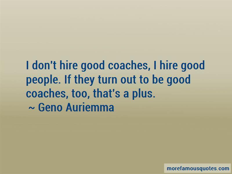 Geno Auriemma Quotes