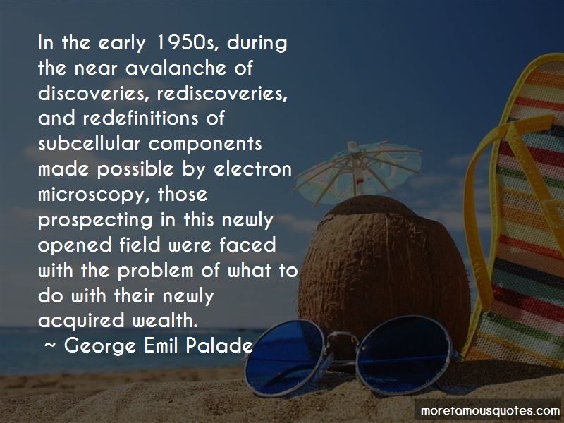 George Emil Palade Quotes Pictures 2