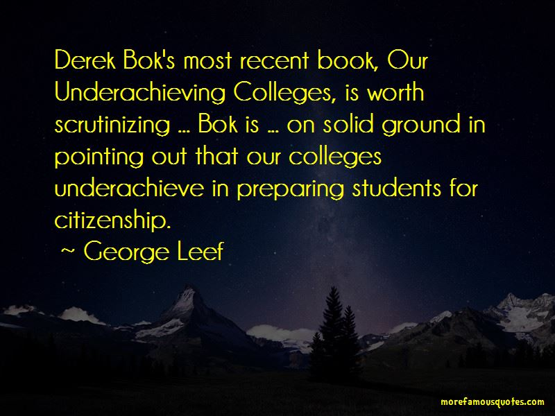 George Leef Quotes Pictures 2