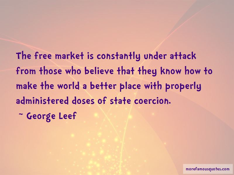George Leef Quotes Pictures 3